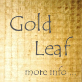 Gold Leaf - click for more information